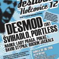 Holčovice fest 12      DESMOD PORTLESS ŠVIHADLO NAOKO D. STYPKA POKÁČ Rockin'Jackals ad.
